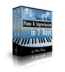 Learn to Play Piano & Improvisation in 7 Days (Downloadable Piano Lessons)