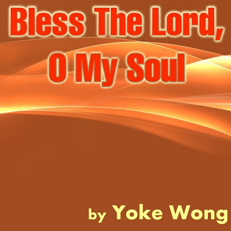 Lyrics - Bless The Lord With Me, By