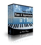 Learn to Play Piano & Improvisation in 7 Days
